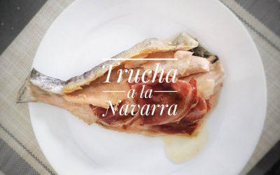 «Trucha a la Navarra»